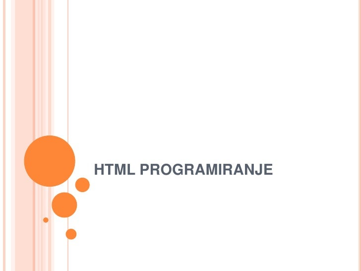 HTML PROGRAMIRANJE