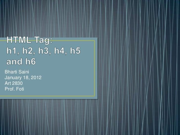 Bharti SainiJanuary 18, 2012Art 2830Prof. Foti