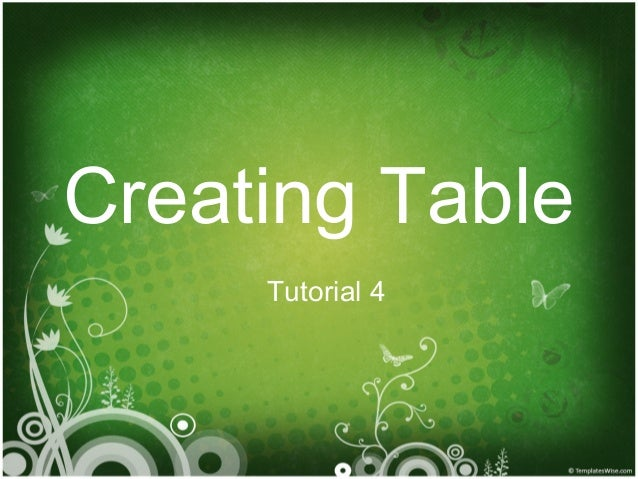 Creating Table Tutorial 4