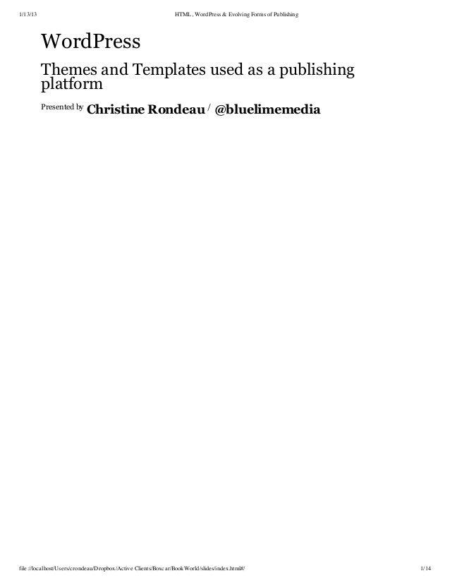 1/13/13                                                       HTML, WordPress & Evolving Forms of Publishing          Word...