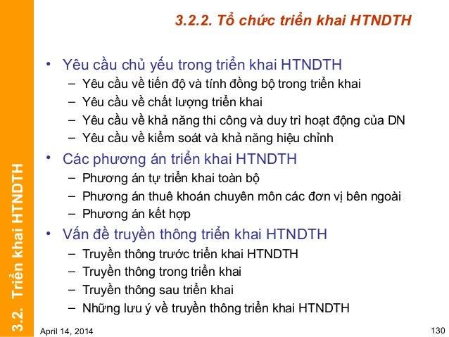 3.3.1. Một số tiêu chí đánh giá đối với HTNDTH Tiêu chí về thẩm mỹ và văn hóa của HTNDTH  Tên thương hiệu, khẩu hiệu: trá...