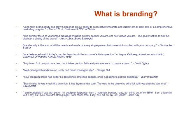 What is branding? A GUT FEELING. Made by individuals. Not by companies. Not by marketing. Not by slogans. So! What is a br...