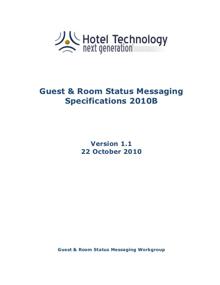 Guest & Room Status Messaging     Specifications 2010B             Version 1.1           22 October 2010   Guest & Room St...