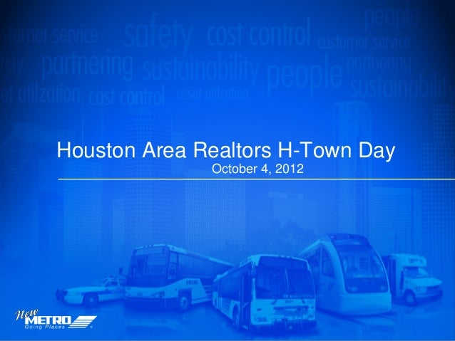 Houston Area Realtors H-Town Day              October 4, 2012