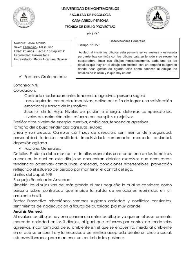 UNIVERSIDAD DE MONTEMORELOSFACULTAD DE PSICOLOGÍACASA-ARBOL-PERSONATECNICA DE DIBUJO PROYECTIVOH-T-P Factores Grafomotore...