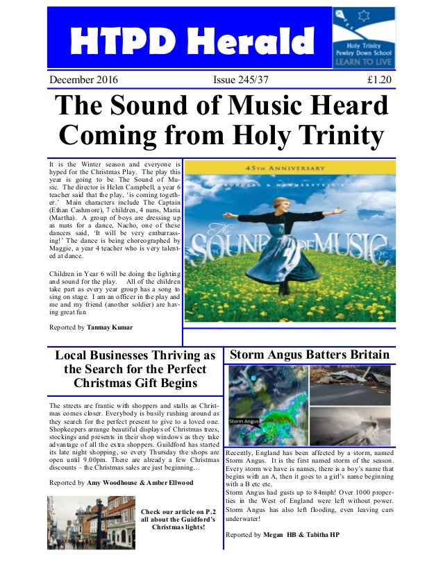 HTPD Herald December 2016 Issue 245/37 £1.20 The Sound of Music Heard Coming from Holy Trinity It is the Winter season and...