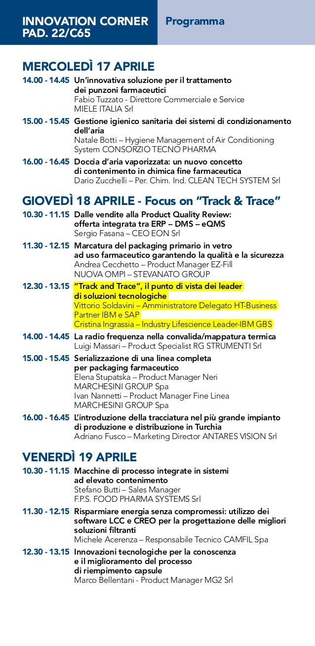 INNOVATION CORNER                     ProgrammaPAD. 22/C65MERCOLEDì 17 APRILE14.00 - 14.45 Un'innovativa soluzione per il...