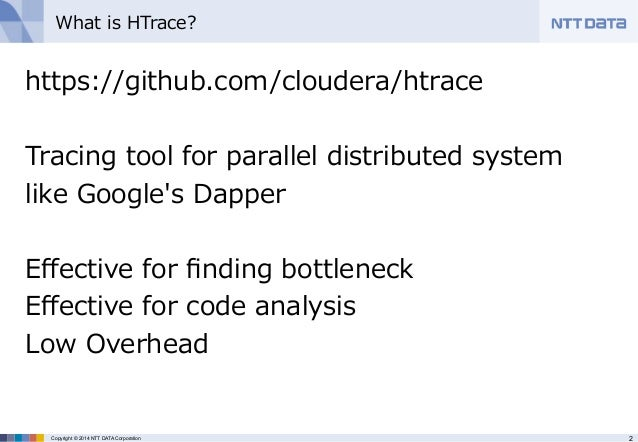 HTrace: Tracing in HBase and HDFS (HBase Meetup) Slide 2