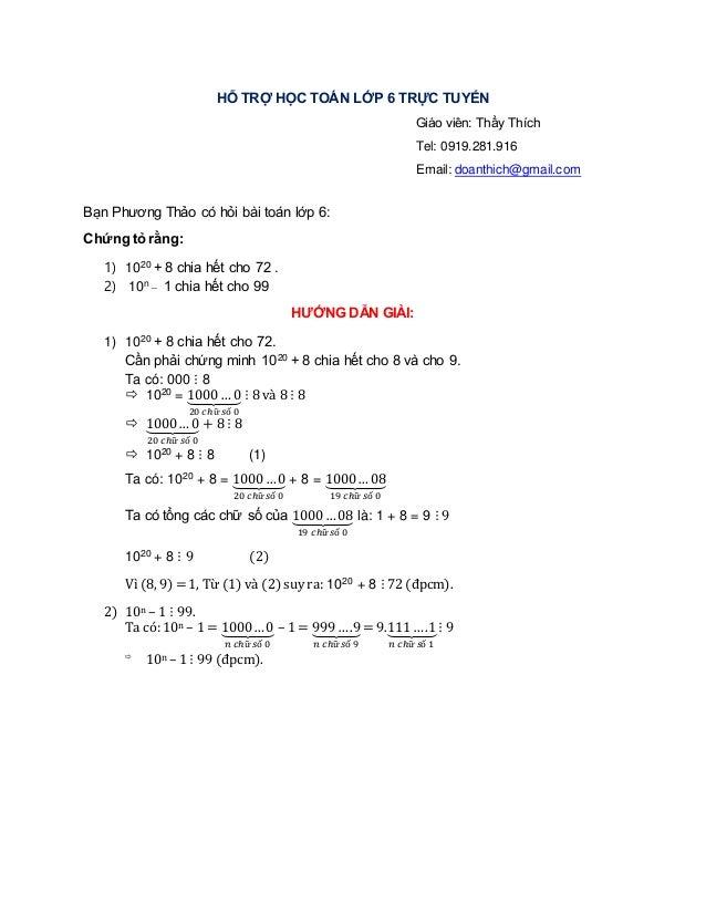 HỖ TRỢ HỌC TOÁN LỚP 6 TRỰC TUYẾN Giáo viên: Thầy Thích Tel: 0919.281.916 Email: doanthich@gmail.com Bạn Phương Thảo có hỏi...