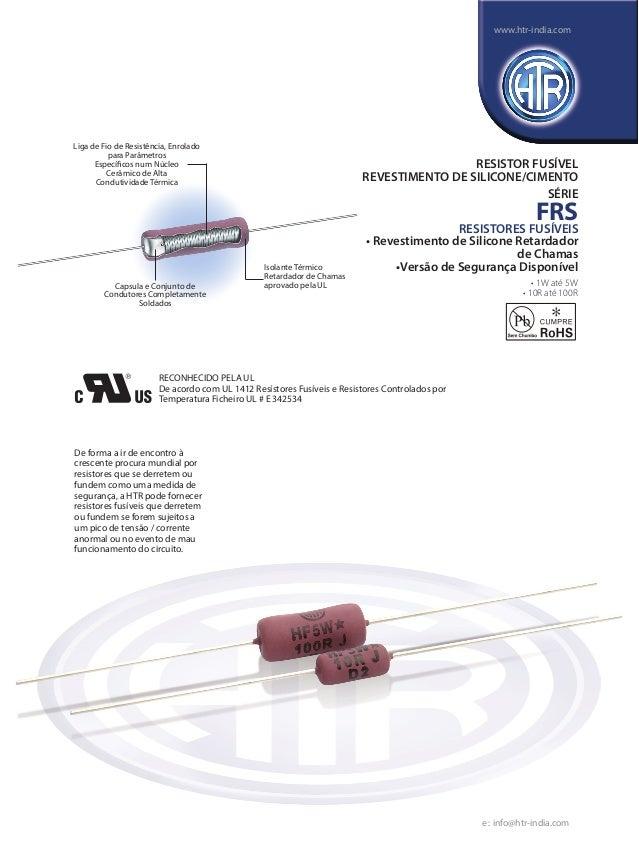 Capsula e Conjunto de Condutores Completamente Soldados De forma a ir de encontro à crescente procura mundial por resistor...