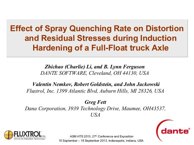 Effect of Spray Quenching Rate on Distortion and Residual Stresses during Induction Hardening of a Full-Float truck Axle Z...