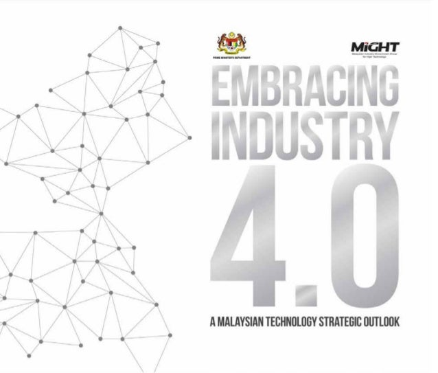Embracing Industry 4 0 A Malaysian Strategic Technology Outlook