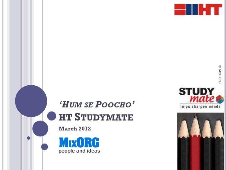 © MixORG'HUM SE POOCHO'HT STUDYMATEMarch 2012