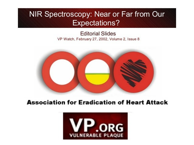 Editorial Slides VP Watch, February 27, 2002, Volume 2, Issue 8 NIR Spectroscopy: Near or Far from Our Expectations?