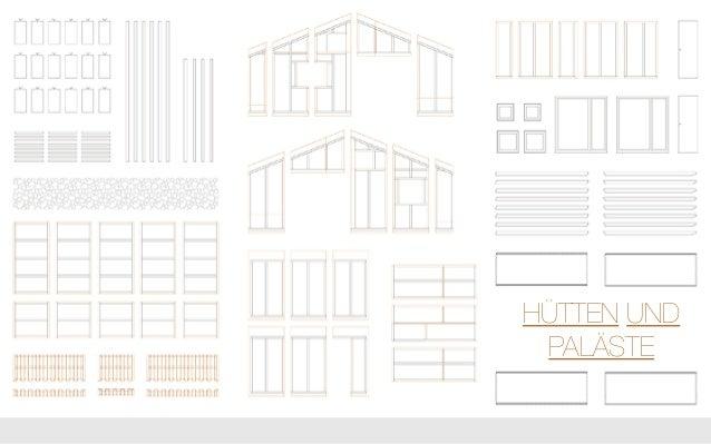 Hütten und Paläste