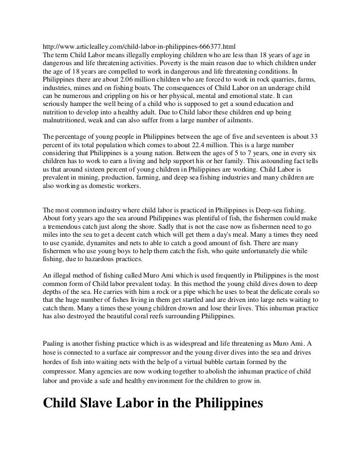 http://www.articlealley.com/child-labor-in-philippines-666377.htmlThe term Child Labor means illegally employing children ...