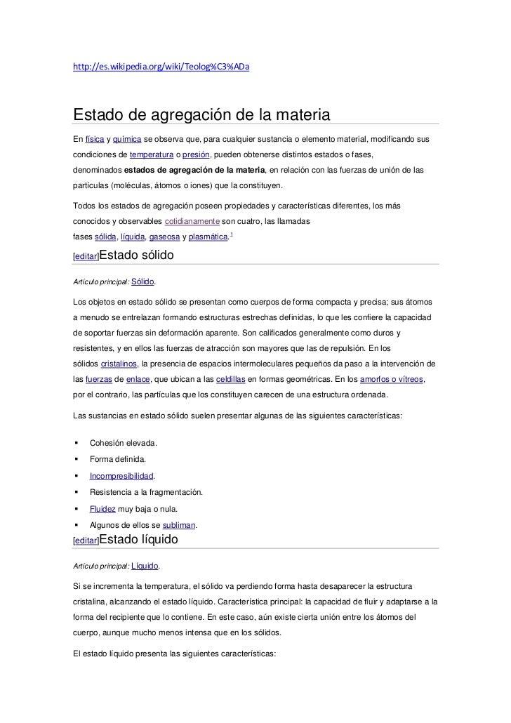 http://es.wikipedia.org/wiki/Teolog%C3%ADaEstado de agregación de la materiaEn física y química se observa que, para cualq...