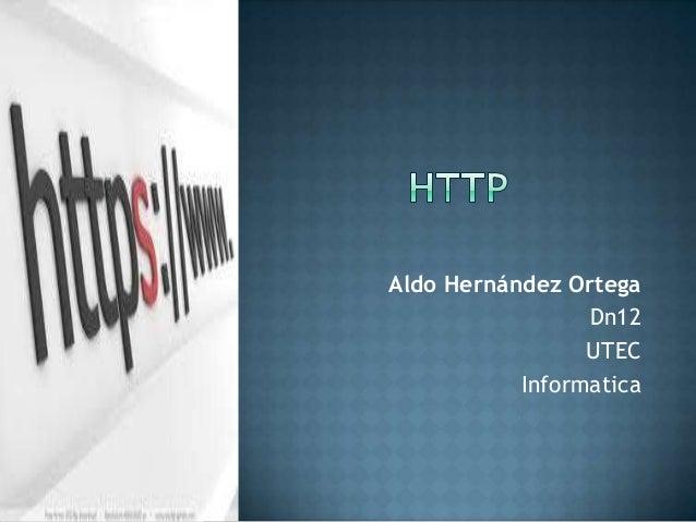 Aldo Hernández Ortega Dn12 UTEC Informatica