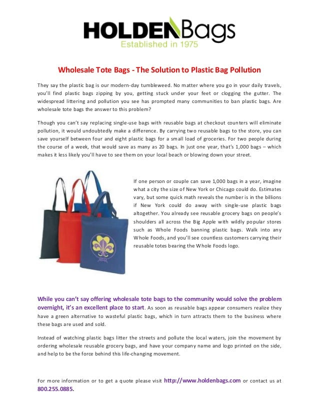 Wholesale Tote Bags - The Solution to Plastic Bag Pollution They say the  plastic bag is f47faf5eeb