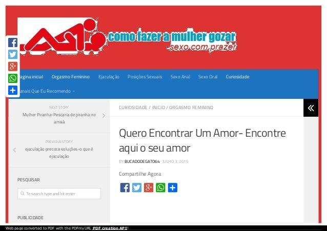CURIOSIDADE / INICIO / ORGASMO FEMININO Quero Encontrar Um Amor- Encontre aqui o seu amor BY BUCADODEGATO64 · JULHO 3, 201...