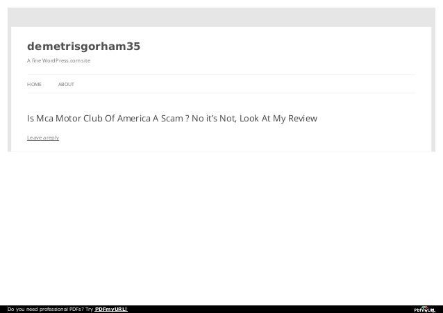 demetrisgorham35  A fine WordPress.com site  HOME ABOUT  Is Mca Motor Club Of America A Scam ? No it's Not, Look At My Rev...