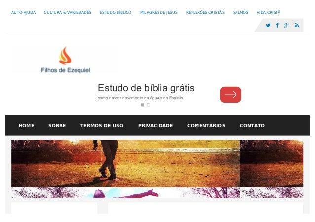 AUTO-AJUDA CULTURA & VARIEDADES ESTUDO BÍBLICO MILAGRES DE JESUS REFLEXÕES CRISTÃS SALMOS VIDA CRISTÃ     Estudo de bí...