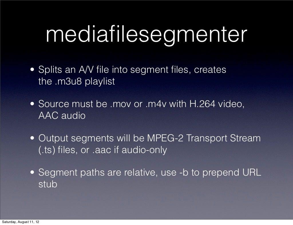 mediafilesegmenter • Splits an A/V