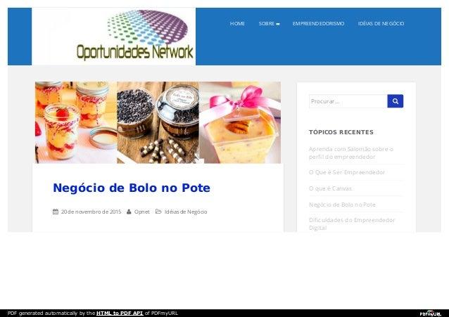 HOME SOBRE EMPREENDEDORISMO IDÉIAS DE NEGÓCIO Negócio de Bolo no Pote  20 de novembro de 2015  Opnet  Idéias de Negócio...