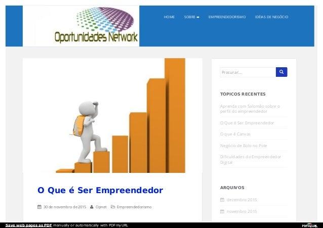 HOME SOBRE EMPREENDEDORISMO IDÉIAS DE NEGÓCIO O Que é Ser Empreendedor  30 de novembro de 2015  Opnet  Empreendedorismo...