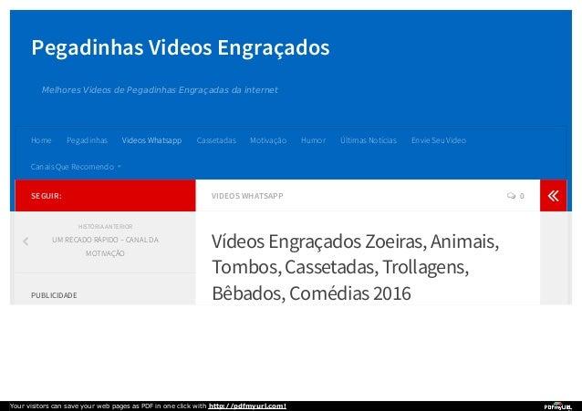 Pegadinhas Videos Engraçados Melhores Videos de Pegadinhas Engraçadas da internet VIDEOS WHATSAPP  0 Vídeos Engraçados Zo...