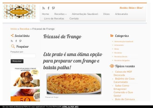 Fricassé de FrangoFricassé de Frango Este prato é uma ótima opçãoEste prato é uma ótima opção para preparar com frango epa...