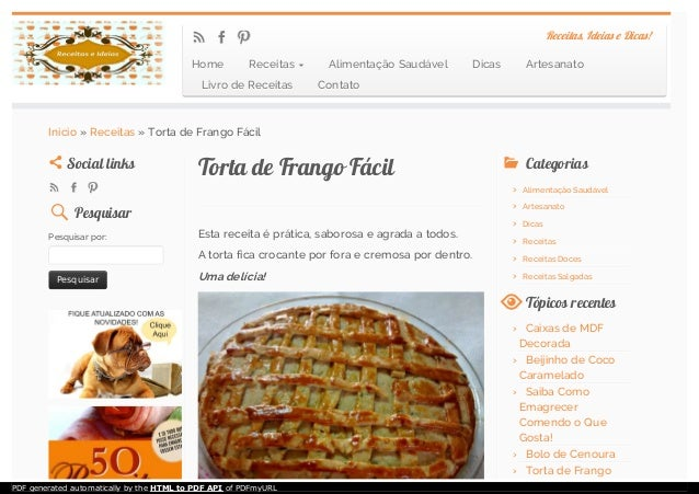 Torta de Frango FácilTorta de Frango Fácil Esta receita é prática, saborosa e agrada a todos. A torta fica crocante por fo...
