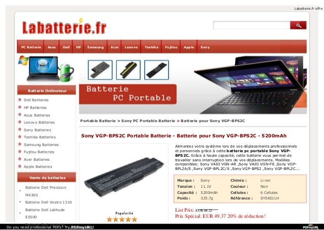 Labatterie.fr offre  PC Batterie  Asus  Dell  HP  Samsung  Acer  Lenovo  Toshiba  Fujitsu  Apple  Sony  Batterie Ordinateu...