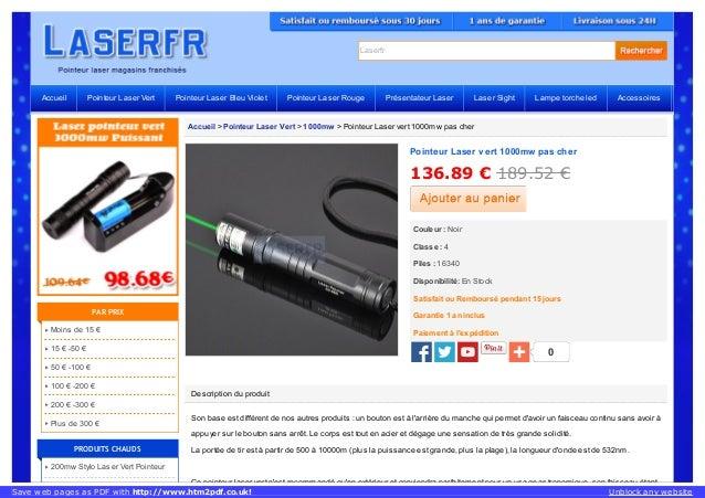Laserfr Accueil > Pointeur Laser Vert > 1000mw > Pointeur Laser vert 1000mw pas cher Description du produit Son base est d...