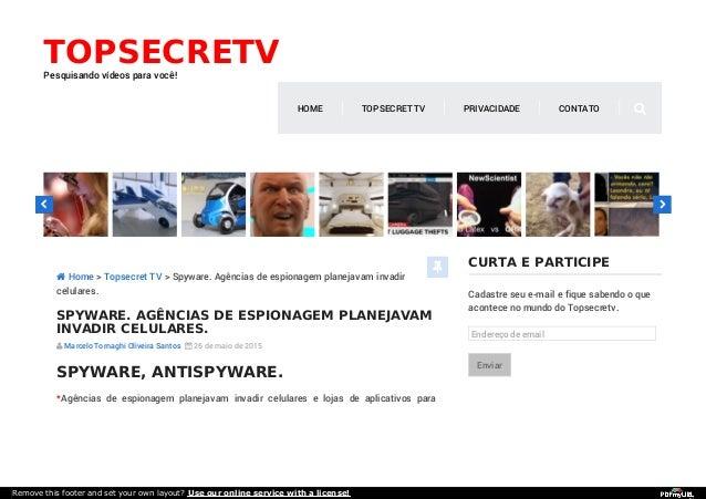 CURTA E PARTICIPE Cadastre seu e-mail e fique sabendo o que acontece no mundo do Topsecretv. Endereço de email Enviar SPYW...
