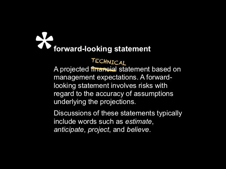 *forward-looking statement            ___ statement based on           TECHNICA                    LA projected financialm...