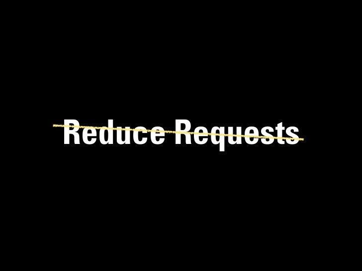 Reduce Requests