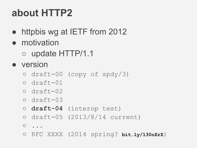 SPDY or HTTP2.0 ? SPDY/3 SPDY/4 http2.0-00 http2.0-01 http2.0-05 http2.0 SPDY/n ??