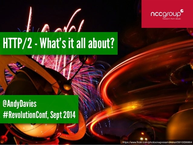 https://www.flickr.com/photos/expressmonorail/3910036864  HTTP/2 - What's it all about?  @AndyDavies  #RevolutionConf, Sep...