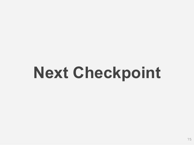 Next Checkpoint 75