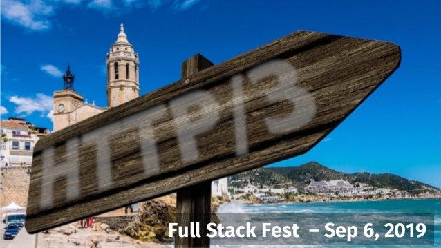 Full Stack Fest – Sep 6, 2019