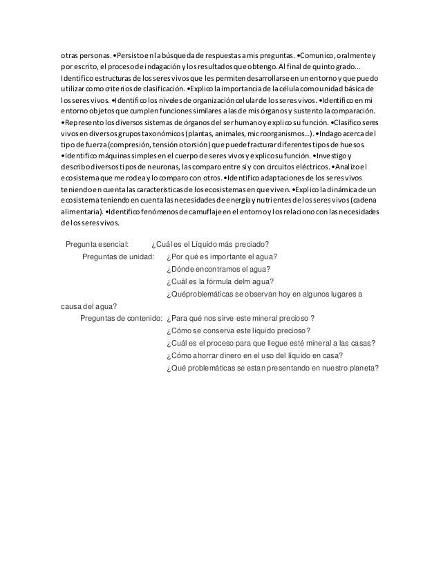otras personas.•Persistoenlabúsquedade respuestasamispreguntas.•Comunico,oralmentey por escrito,el procesode indagaciónylo...