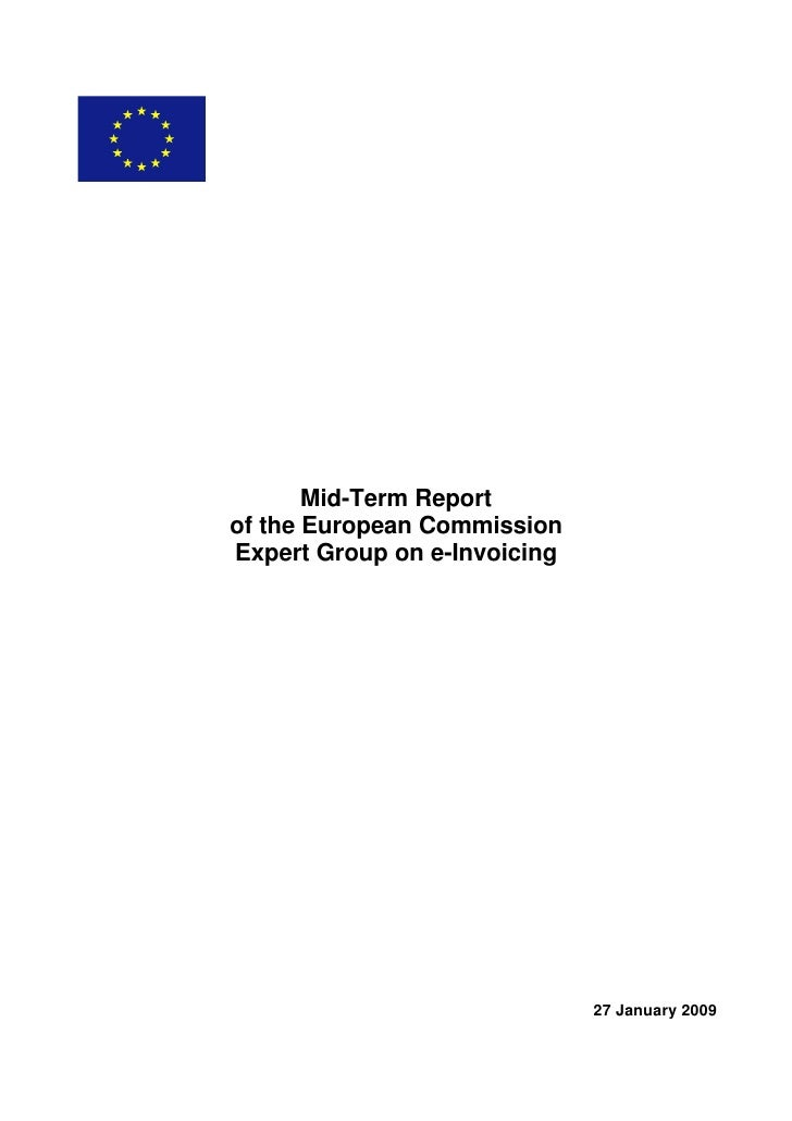 Mid-Term Report of the European Commission Expert Group on e-Invoicing                                   27 January 2009