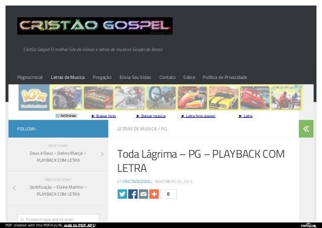 Cristão Gospel O melhor Site de Vídeos e letras de musicas Gospel do Brasil. ► Baixar hino ► Baixar musica ► Letra hino go...