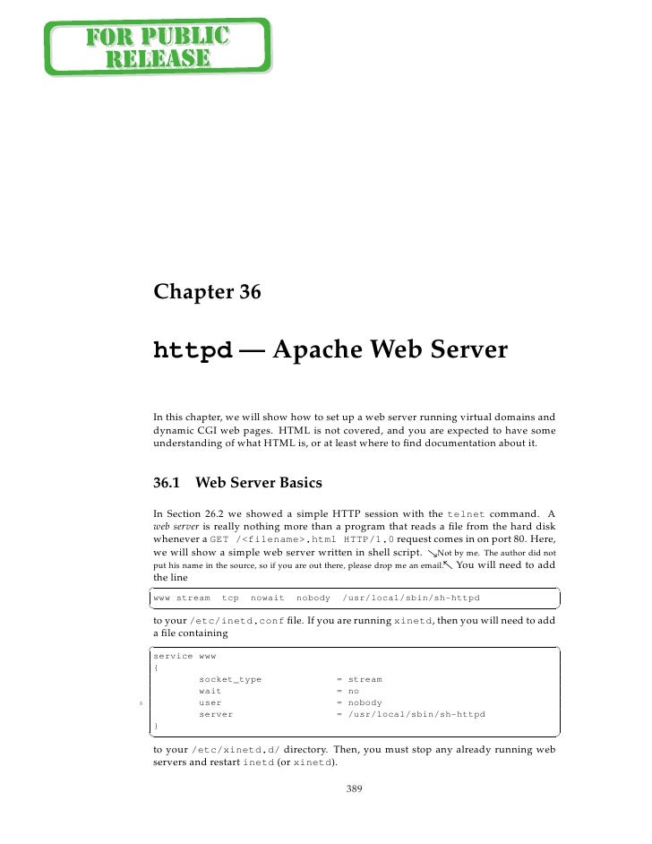Chapter 36       httpd — Apache Web Server       In this chapter, we will show how to set up a web server running virtual ...