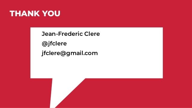 THANK YOU Jean-Frederic Clere @jfclere jfclere@gmail.com