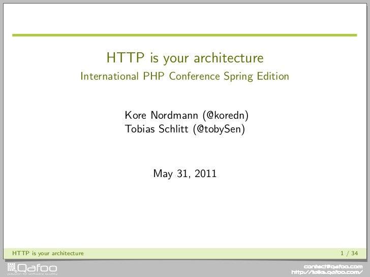 HTTP is your architecture                       International PHP Conference Spring Edition                               ...