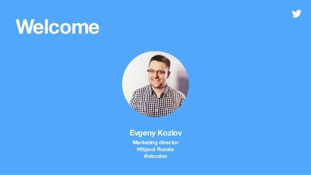 Evgeniy Kozlov, Twitter Slide 2
