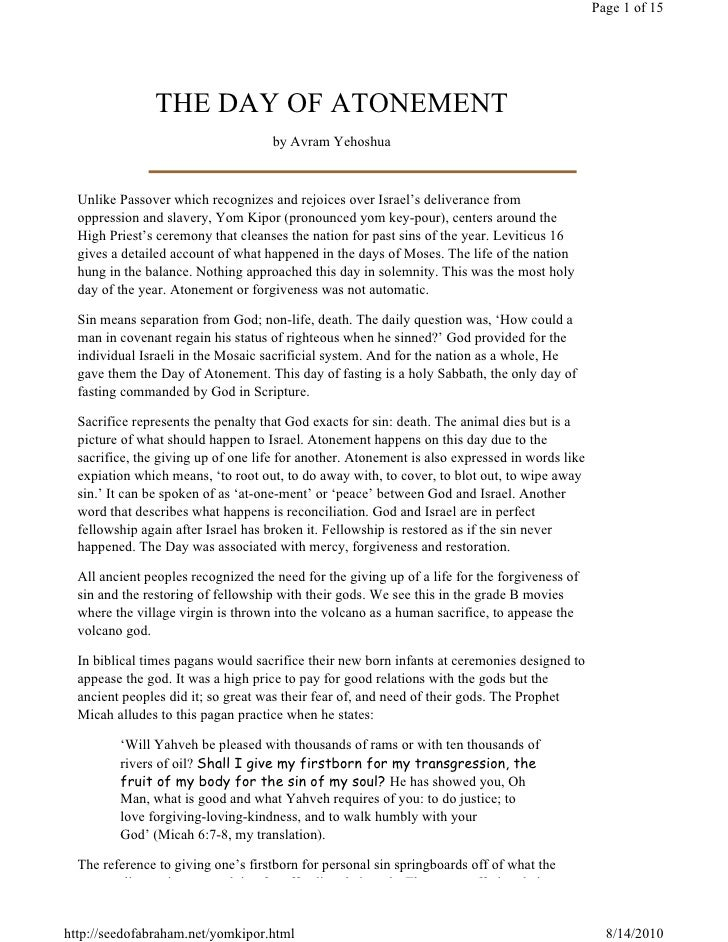 Page 1 of 15                    THE DAY OF ATONEMENT                                      by Avram Yehoshua      Unlike Pa...