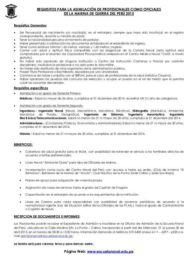 REQUISITOS PARA LA ASIMILACIÓN DE PROFESIONALES COMO OFICIALES DE LA MARINA DE GUERRA DEL PERÚ 2015 Requisitos Generales ...